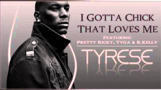 Watch Tyrese I Gotta Chick video