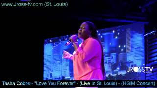 Watch Tasha Cobbs Love You Forever (Live) video