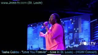 Watch Tasha Cobbs Love You Forever Live video