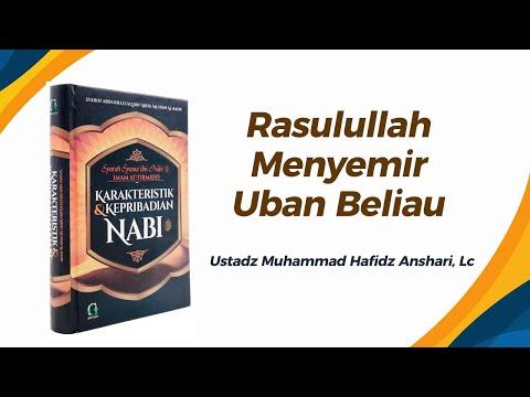 Rasulullah ﷺ Menyemir (Uban Beliau) - Ustadz Muhammad Hafizh Anshari