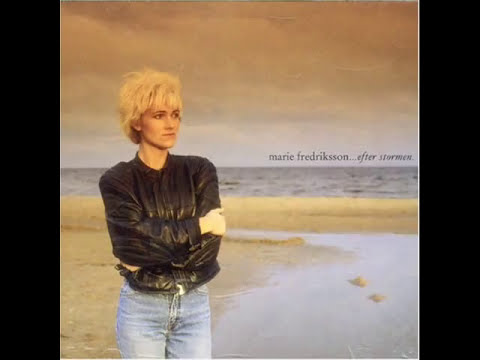 Marie Fredriksson - Efter Stormen