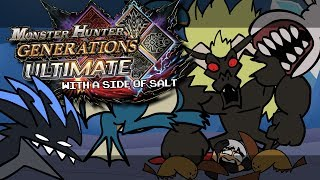 Monster Hunter Generations Ultimate with a side of salt