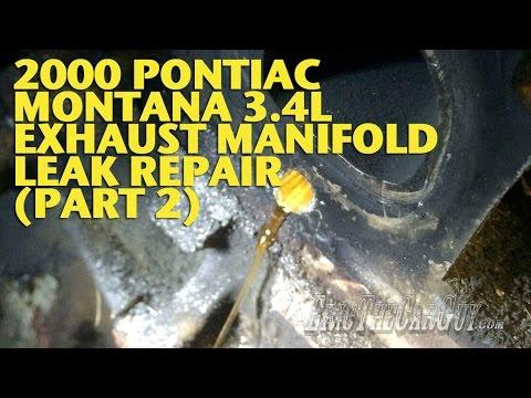 2000 Pontiac Montana 3.4L Exhaust Manifold Leak Repair (Part 2) -EricTheCarGuy