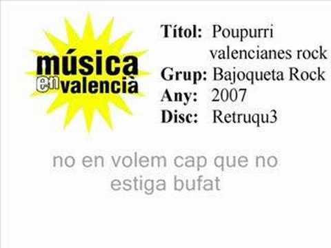 Poupurri valencianes rock - Bajoqueta rock