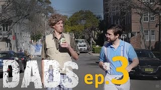 DADS (a parody of COPS) Ep 3