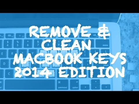 HOW TO CLEAN A STICKY MACBOOK KEYBOARD IN SEVEN STEPS 2014 EDITION