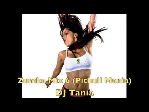 Zumba Mix 6 Pitbull Mania - DJ Tania Music Videos