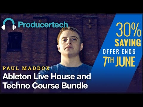 30% OFF Paul Maddox - Ableton Live House & Techno Course Bundle #1
