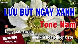 Karaoke Lưu Bút ngày Xanh Tone Nam Nhạc Sống | Trọng Hiếu