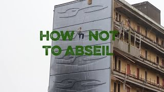 How not to abseil