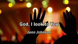 Watch Jenn Johnson God I Look To You video