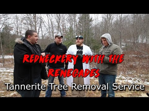 Redneckery with the Renegades - Episode 3: Tannerite Tree Removal Service