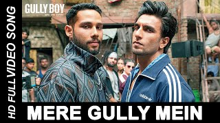 Mere Gully Me FULL HD SONGS MOVIE RIP | Gully Boy | Ranveer Singh,Alia Bhatt & Siddhant |