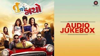 Tuu To Gayo - Full Movie Audio Jukebox | Dharmesh Vyas, Tushar Sadhu, Raunaq K, Nilay P & Twinkle V