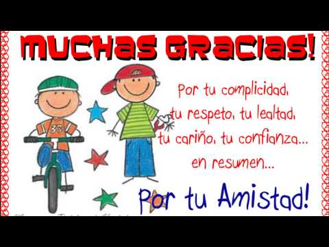 canción al dia de la amistad - YouTube