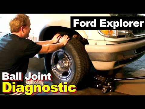1995 Ford Explorer Ball Joint Diagnostic