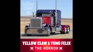 Yellow Claw & Yung Felix - The Horror