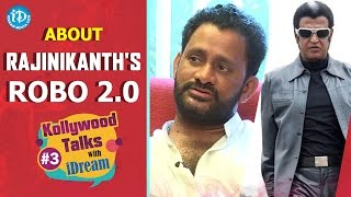 Resul Pookutty About Rajinikanth's Robo 2.0 | Kollywood Talks With iDream