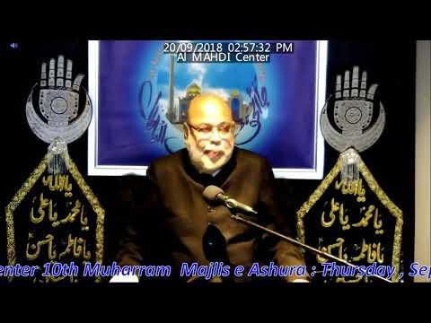 Asre Aashoor 1440 2018 - Molana Sadiq Hasan 10 Muharram  - Al Mahdi Islamic Centre Toronto