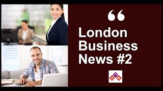 London Business News. Episode #2 |By Hold Everything Virtual Office