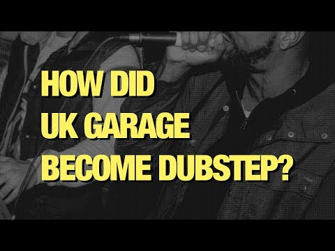 How did UK garage become dubstep?
