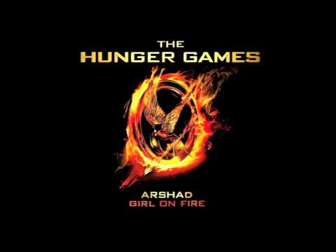Arshad girl On Fire - The Hunger Games video