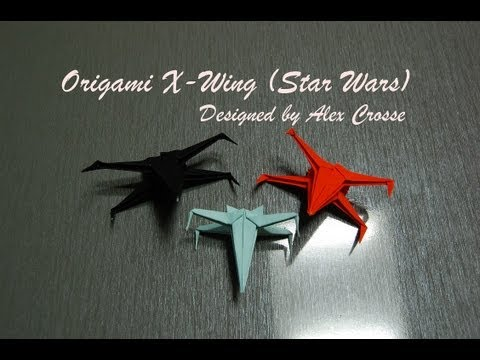 Origami X-Wing / How to fold an Origami X - Wing (Star Wars, Star Fighter)