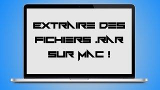 Extraire des fichiers .rar sur Mac ! [FR 1080p]