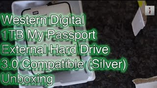 Western Digital 1TB My Passport External Hard Drive 3.0 Compatible (Silver) Unboxing