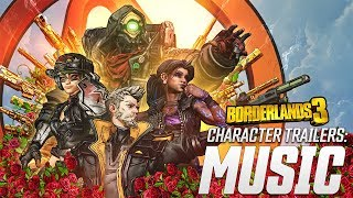 Borderlands 3 - Character Trailers Music