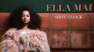 ELLA MAI - SHOT CLOCK BOUNCE MIX