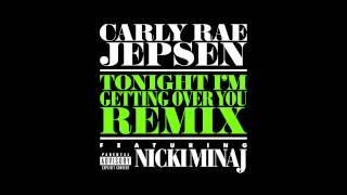 Tonight I'm Getting Over You Remix ft. Nicki Minaj (Official Audio)