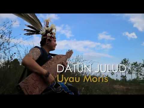 Datun Julut - Uyau Moris  (Traditional Instrument From Dayak Kenyah/Orang Ulu  Borneo)