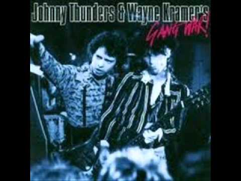 Johnny Thunders & Wayne Kramer's Gang War - London Boys