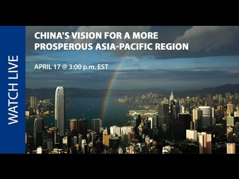 China's Vision for a More Prosperous Asia-Pacific Region