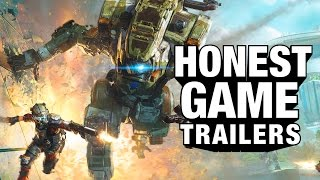 Titanfall (Honest Game Trailers)