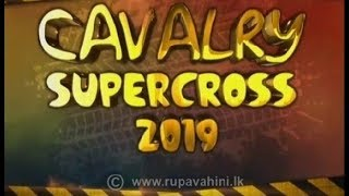 CAVALRY SUPERCROSS   |18-10-2019|Rupavahini
