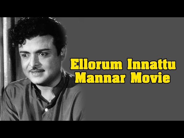 Ellorum Innattu Mannar Full Movie - Gemini Ganesan, Saroja Devi B