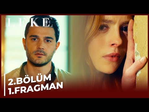 Leke 2. Bölüm 1. Fragman