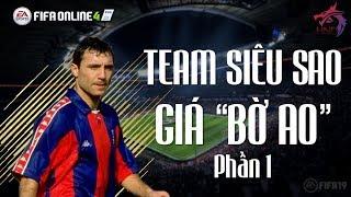 FIFA Online 4   Phần 1 - Xây dựng đội hình siêu sao dưới 200tr BP