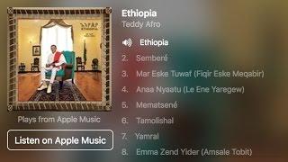 Teddy Afro 'Ethiopia' Album now Available on iTunes