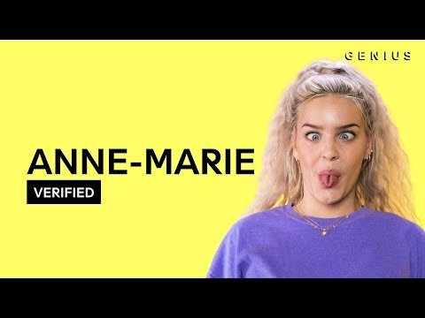 "Anne-Marie ""2002"" Official Lyrics & Meaning 