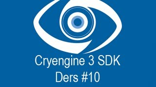 CryEngine 3 Eğitimi - Ders 10: Ruler Tool & Move Area