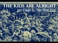 "Jon Caspi & The First Gun - ""The Kids Are Alright""  ft. Dez Cadena (Black Flag, Misfits, FLAG)"