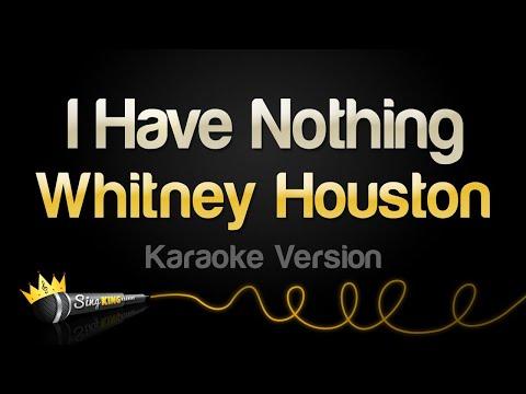 Whitney Houston - Whitney Houston - I Have Nothing (Karaoke Version)