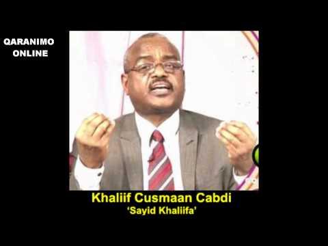 Sayid Khaliifa - iyo heestii BARARIYAAQ