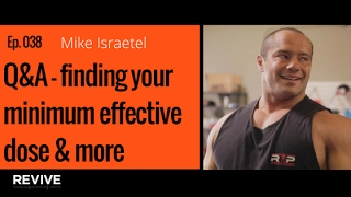 038: Mike Israetel - Q&A - finding your minimum effective dose & more