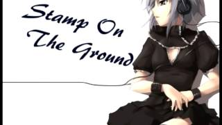 [Nightcore] Stamp on the Ground