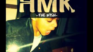 Kendric Lamar - HMK -The Wish-