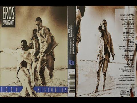 Eros Ramazzotti - Eros Ramazzotti Todo Historias (Full Album)
